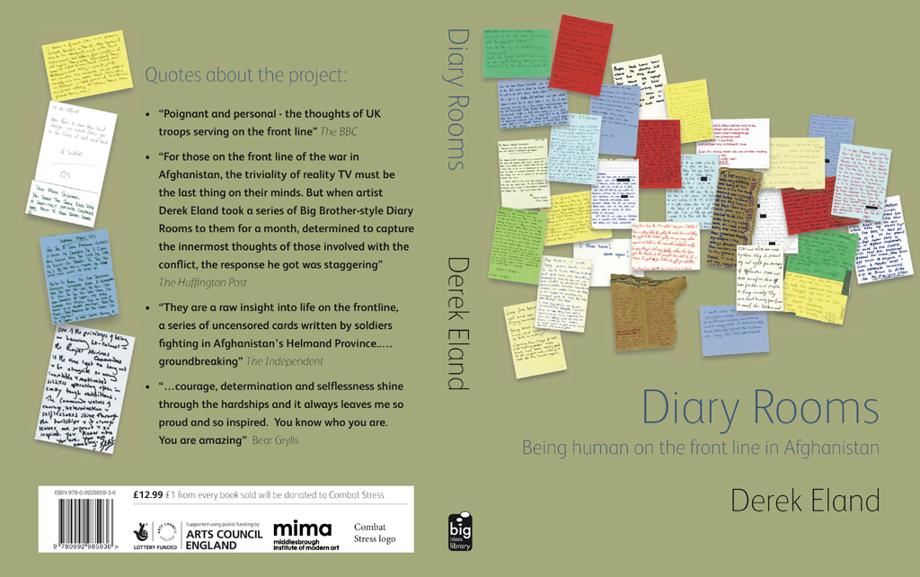 """Derek Eland. Diary Rooms: Being Human on the Front Line in Afghanistan. (Book cover and back)"""