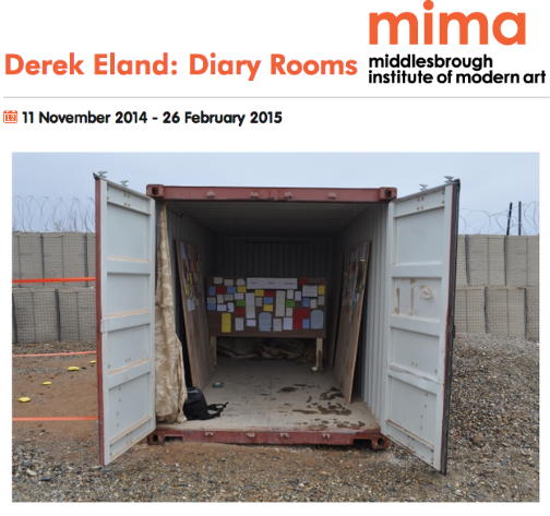 """Derek Eland. Diary Rooms. At mima."""